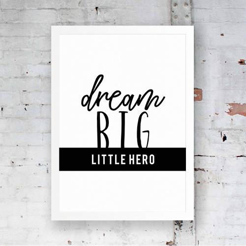 Poster dream big little hero 1