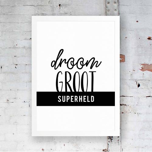 Poster droom groot superheld 1