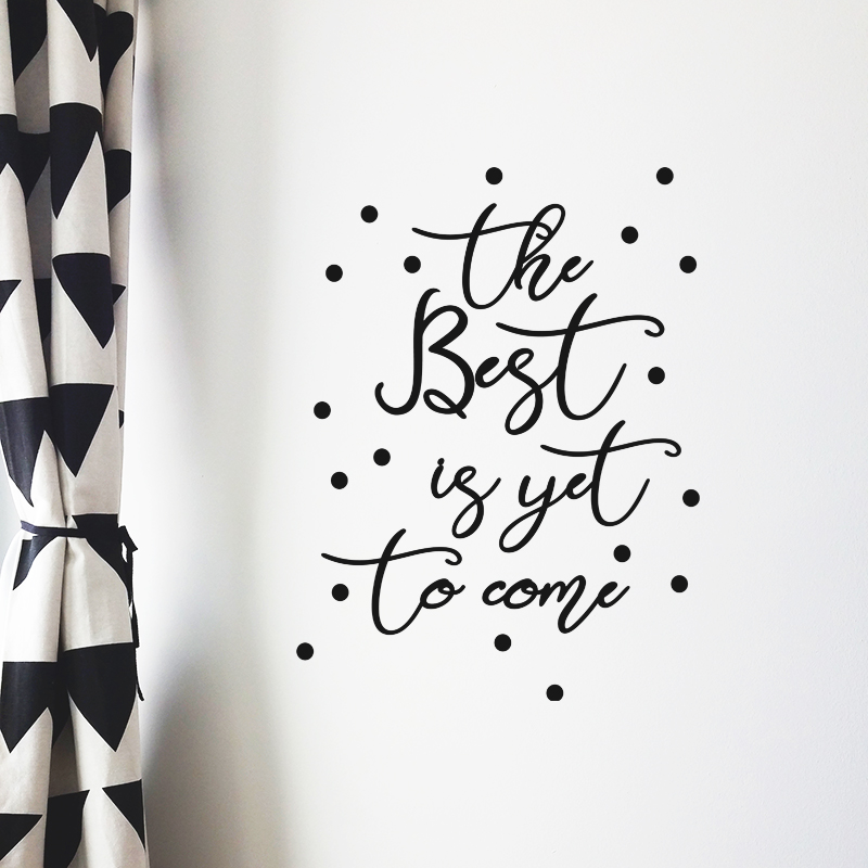 the best is yet to come 1 black