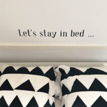 Lets stay in bed